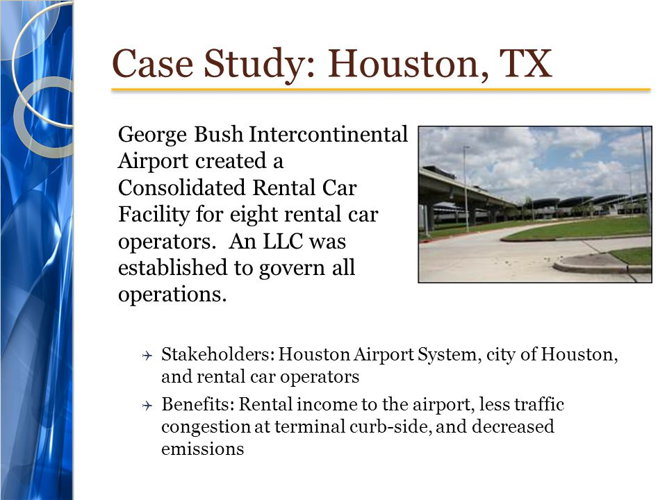 Case Study: Houston, TX