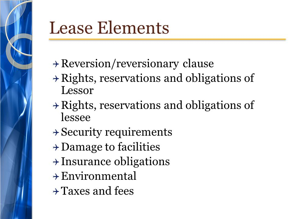 Lease Elements Reversion/reversionary clause
