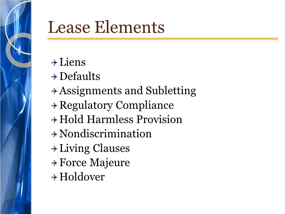 Lease Elements Liens Defaults Assignments and Subletting