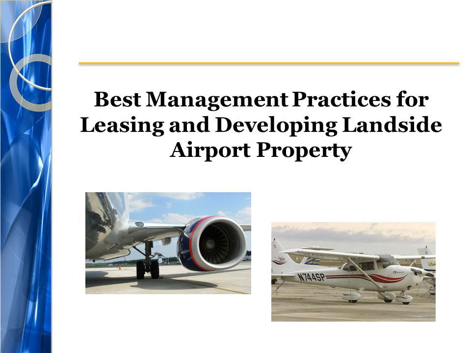 Best Management Practices for Leasing and Developing Landside Airport Property