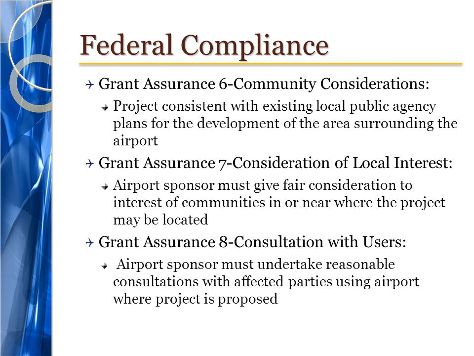 Federal Compliance Grant Assurance 6-Community Considerations: