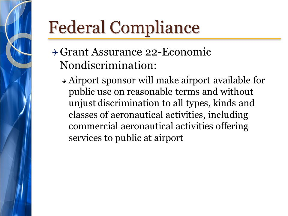 Federal Compliance Grant Assurance 22-Economic Nondiscrimination: