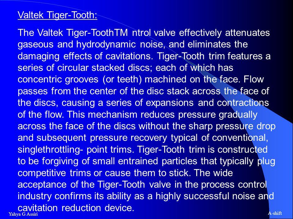 Valtek Tiger-Tooth: