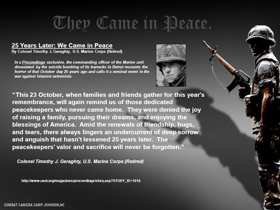 25 Years Later: We Came in Peace