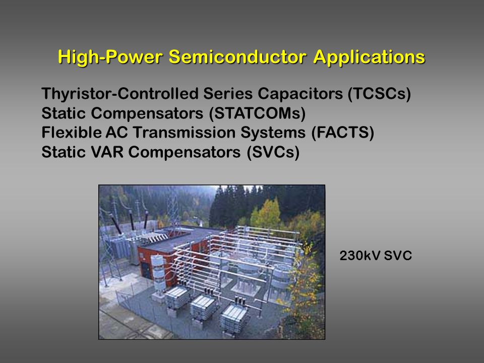 High-Power Semiconductor Applications
