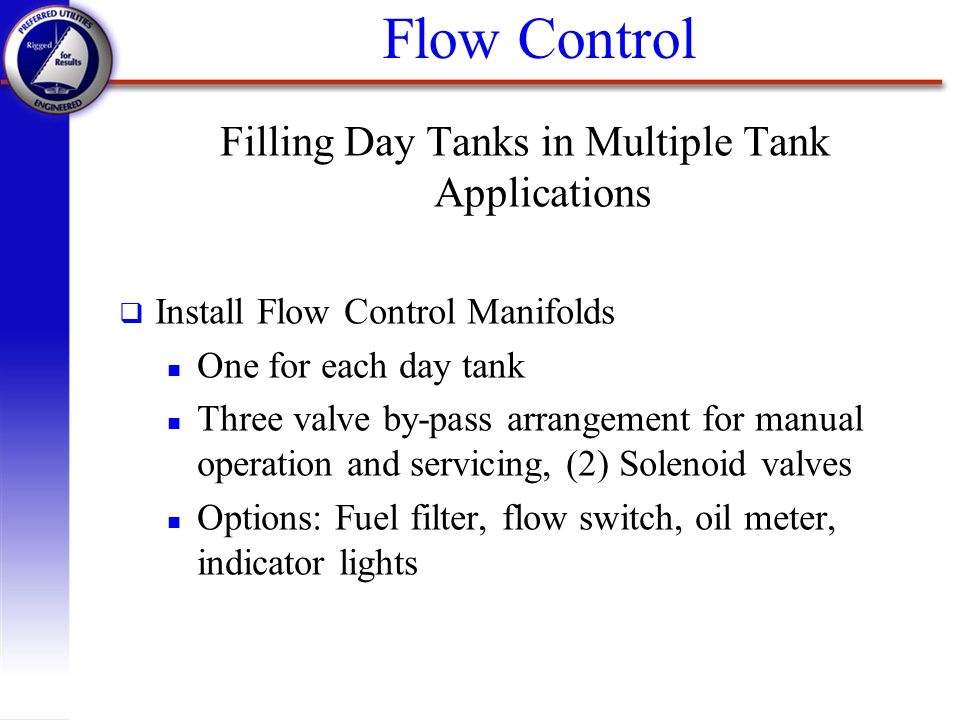 Filling Day Tanks in Multiple Tank Applications