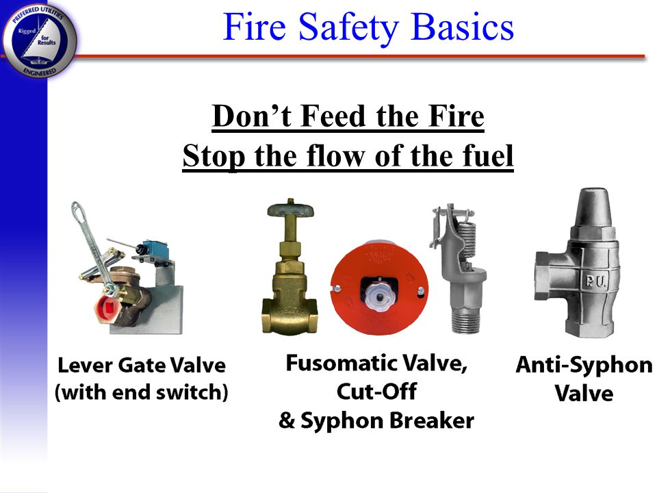 Stop the flow of the fuel