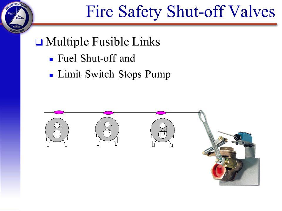 Fire Safety Shut-off Valves