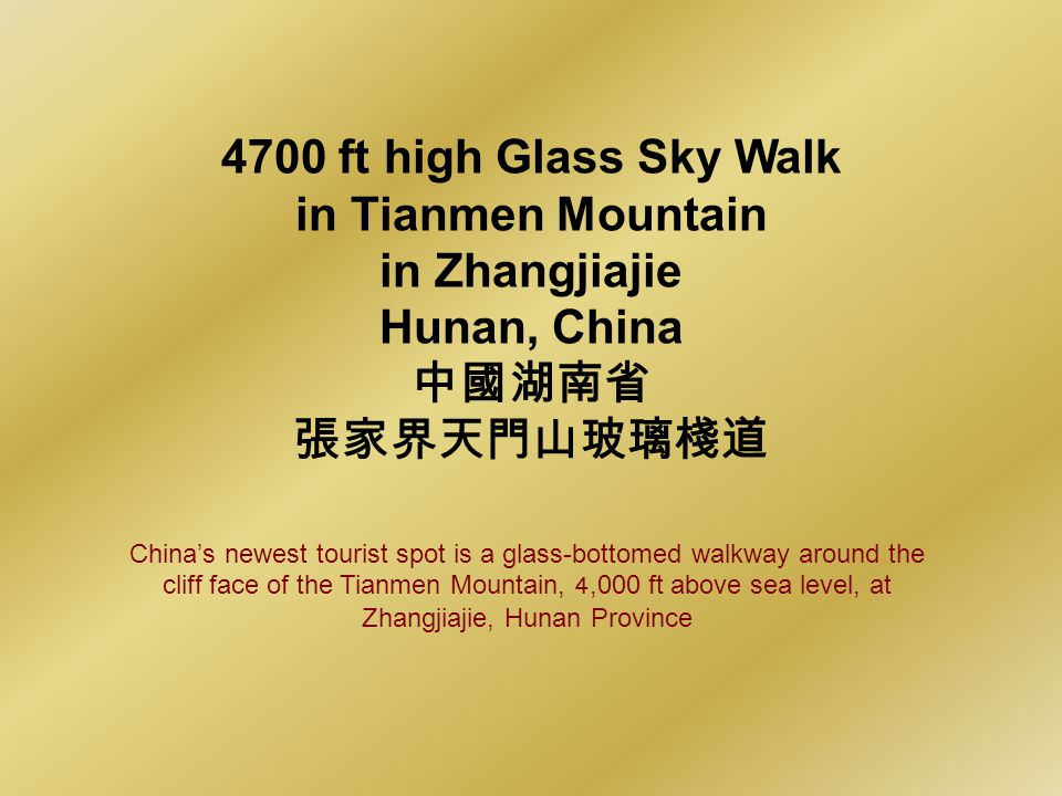 4700 ft high Glass Sky Walk in Tianmen Mountain in Zhangjiajie