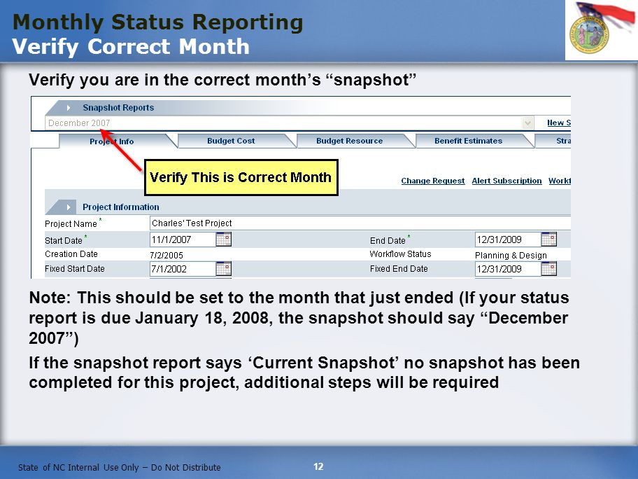 Monthly Status Reporting Verify Correct Month