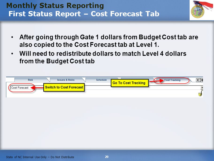 Monthly Status Reporting First Status Report – Cost Forecast Tab