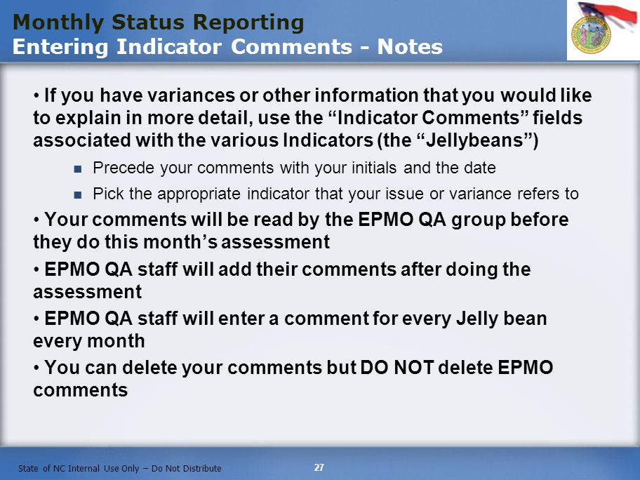 Monthly Status Reporting Entering Indicator Comments - Notes