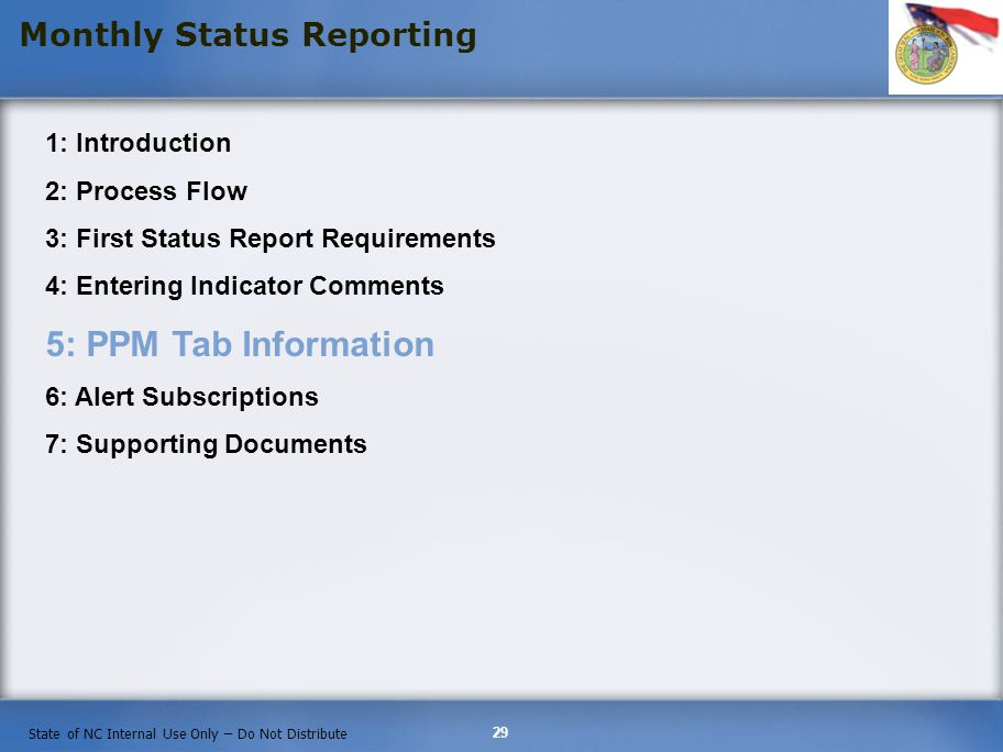 Monthly Status Reporting