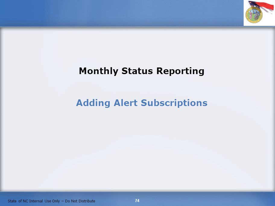 Monthly Status Reporting Adding Alert Subscriptions