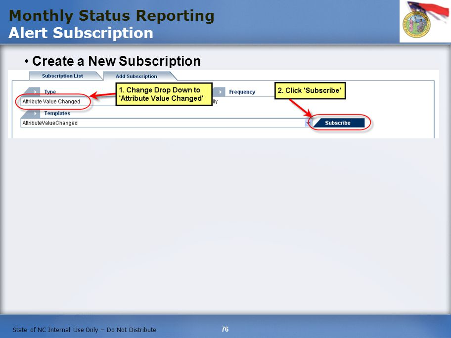 Monthly Status Reporting Alert Subscription