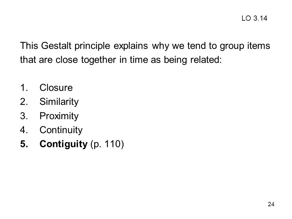 This Gestalt principle explains why we tend to group items