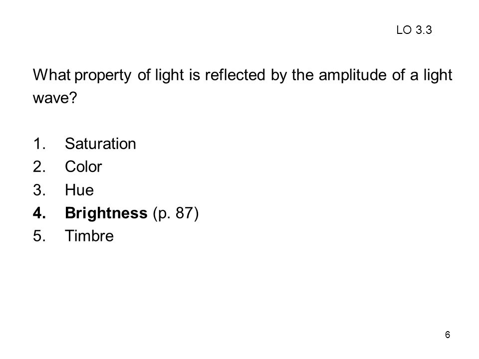 What property of light is reflected by the amplitude of a light wave