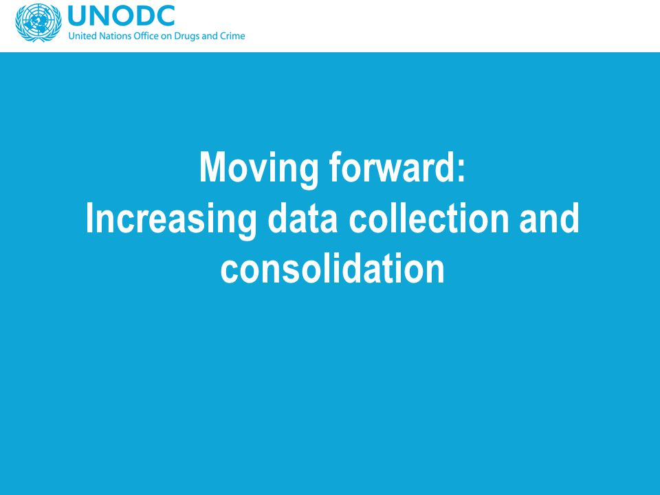 Moving forward: Increasing data collection and consolidation