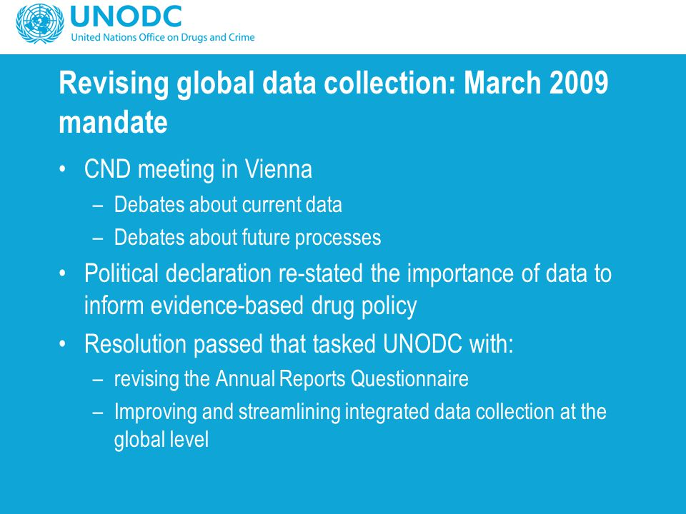 Revising global data collection: March 2009 mandate
