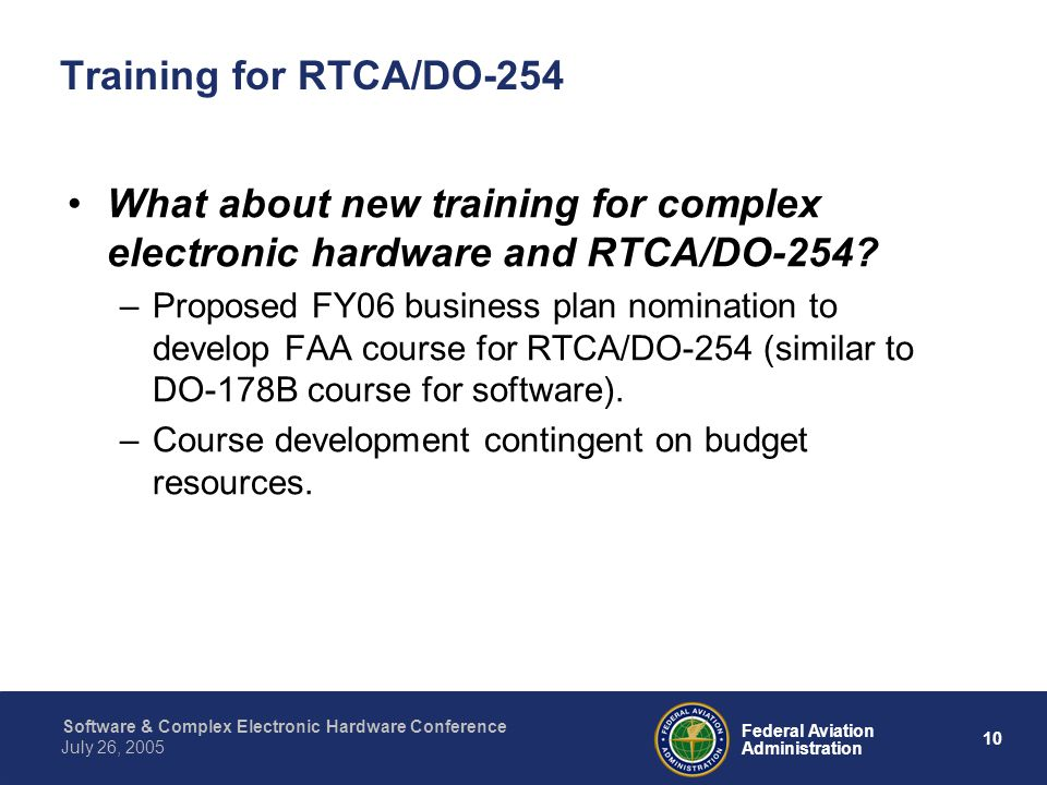 Training for RTCA/DO-254 What about new training for complex electronic hardware and RTCA/DO-254