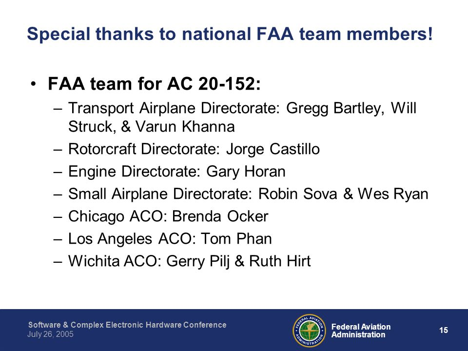 Special thanks to national FAA team members!