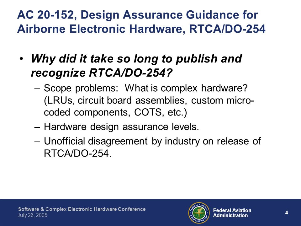 Why did it take so long to publish and recognize RTCA/DO-254