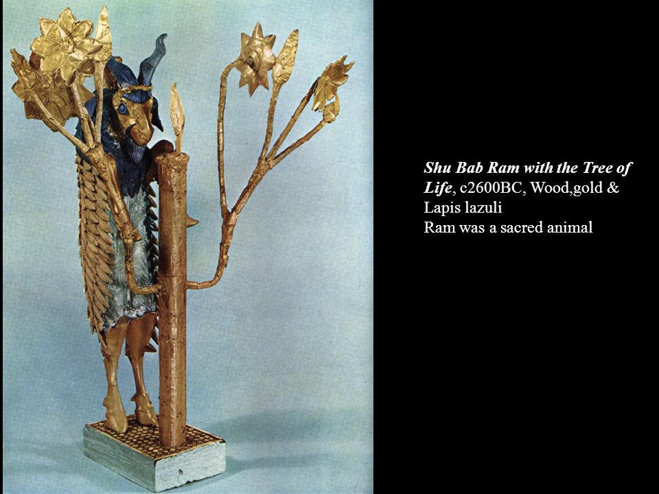 Shu Bab Ram with the Tree of Life, c2600BC, Wood,gold & Lapis lazuli