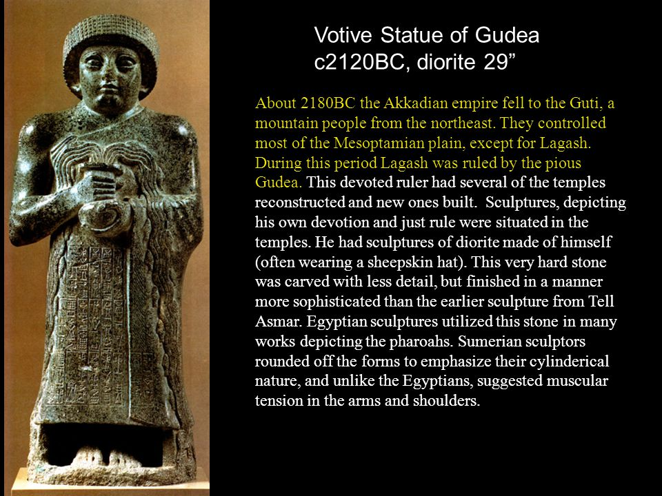 Votive Statue of Gudea c2120BC, diorite 29