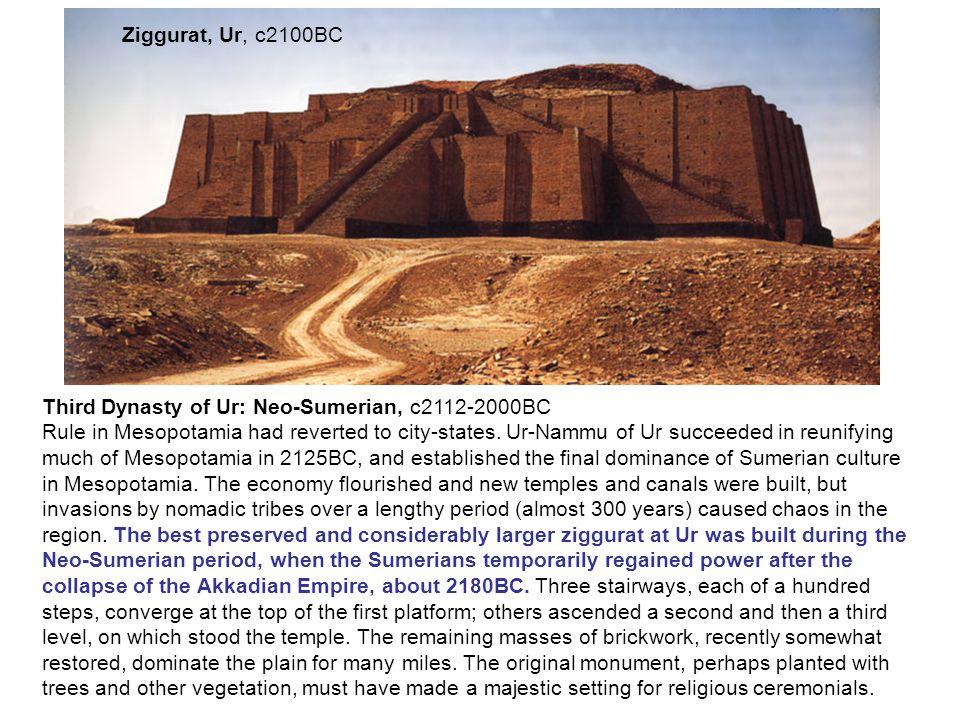 Ziggurat, Ur, c2100BC Third Dynasty of Ur: Neo-Sumerian, c2112-2000BC.