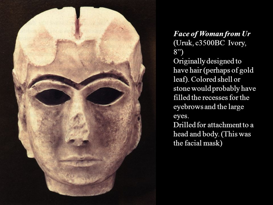 Face of Woman from Ur (Uruk, c3500BC Ivory, 8 )
