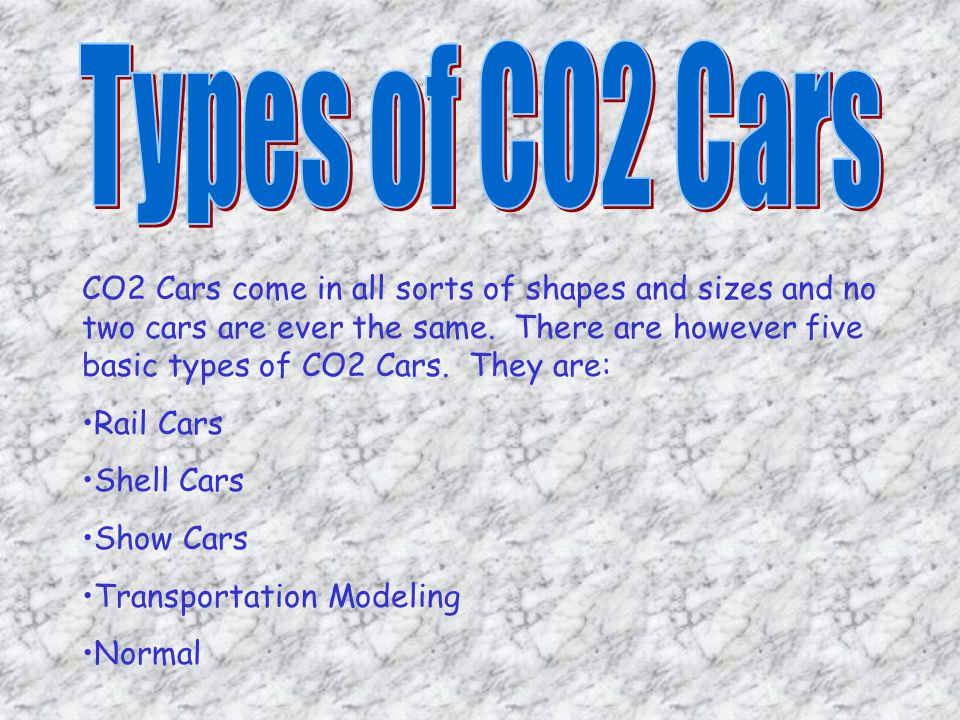 Types of CO2 Cars