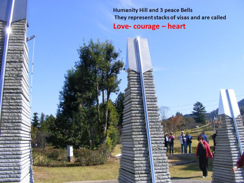 Love- courage – heart Humanity Hill and 3 peace Bells