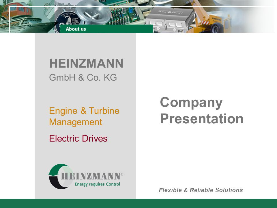History 1897 HEINZMANN founded in Dresden