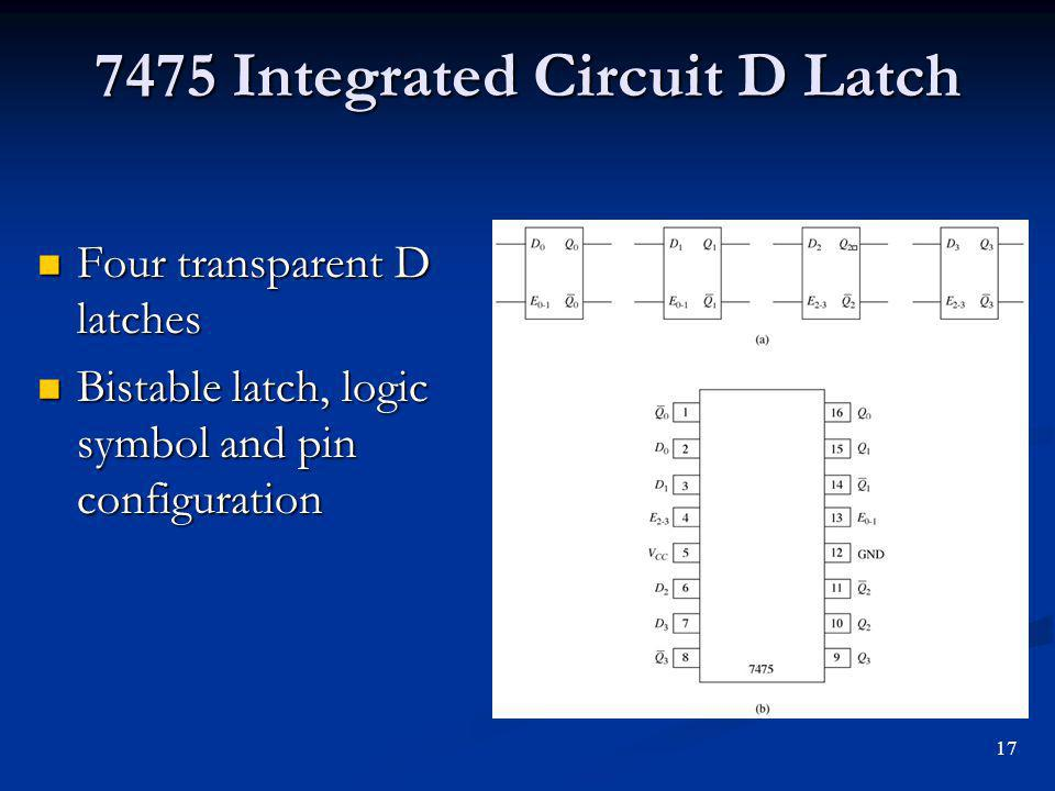 7475 Integrated Circuit D Latch