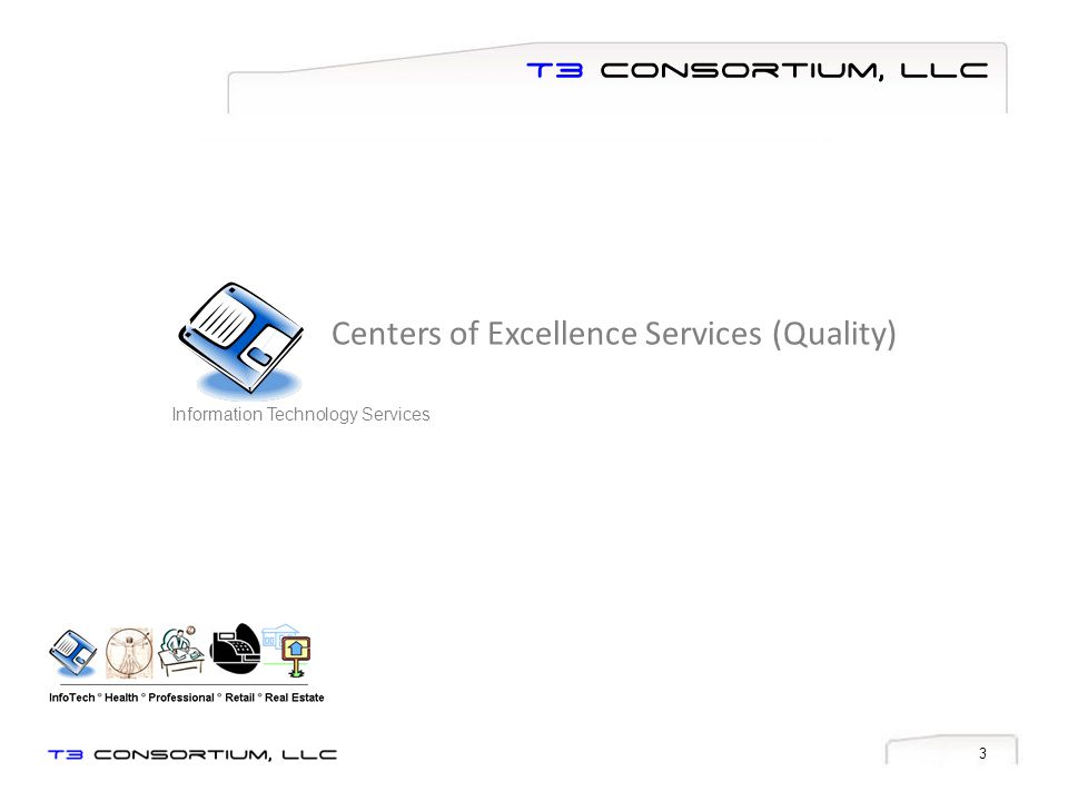 Centers of Excellence Services (Quality)