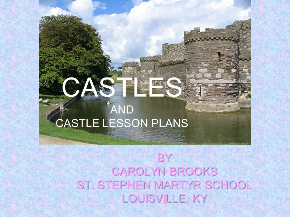 CASTLES AND CASTLE LESSON PLANS