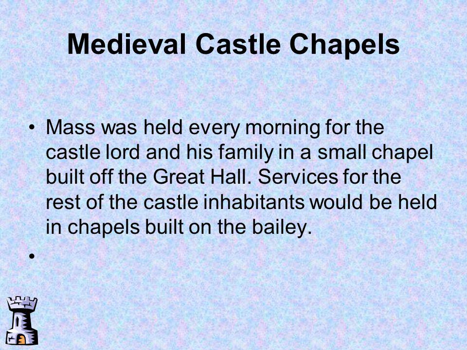 Medieval Castle Chapels