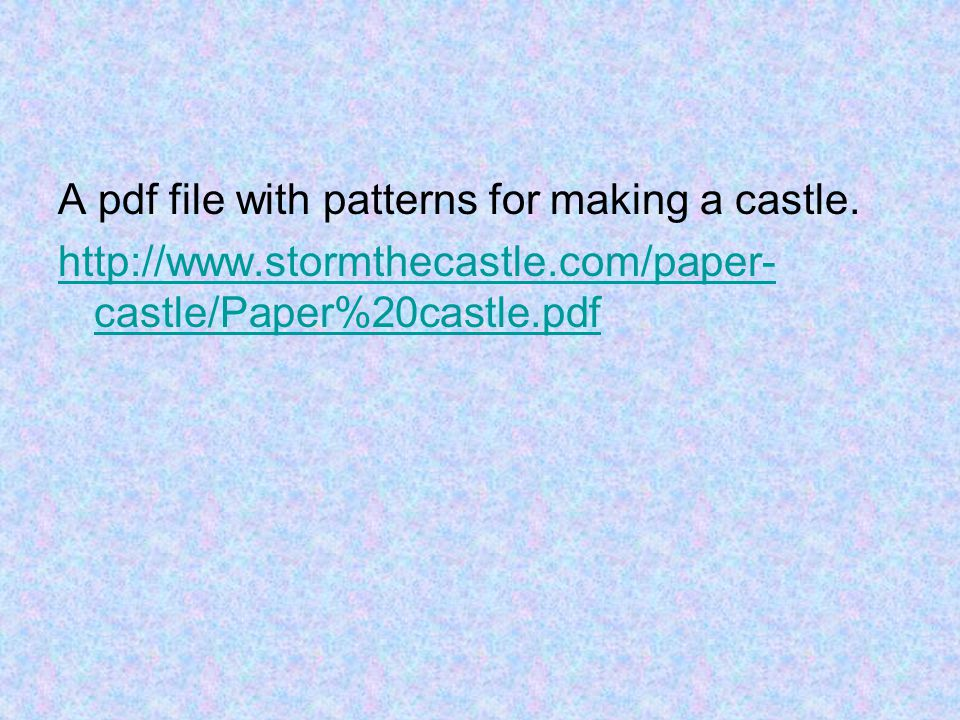 A pdf file with patterns for making a castle.