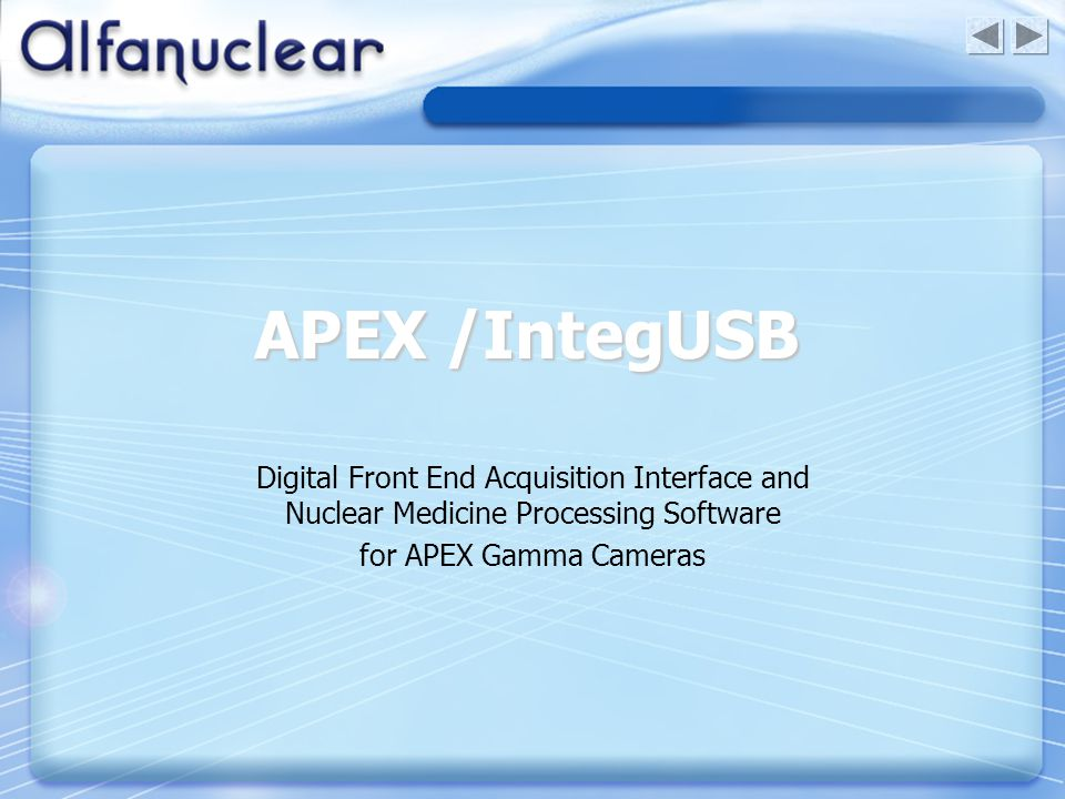 APEX /IntegUSB Digital Front End Acquisition Interface and Nuclear Medicine Processing Software.