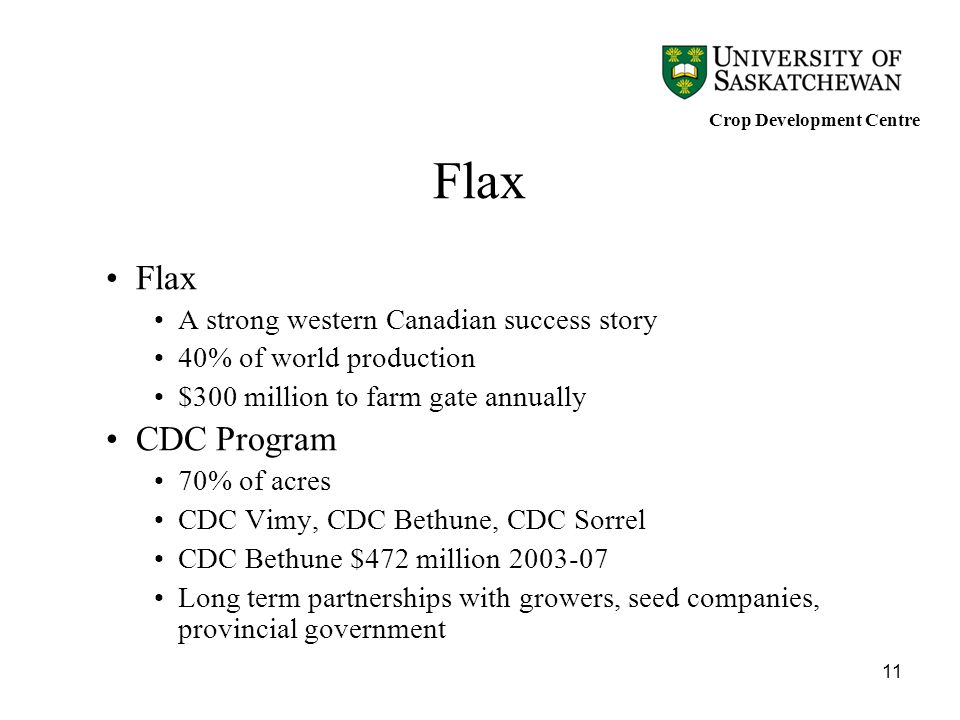 Flax CDC Program A strong western Canadian success story