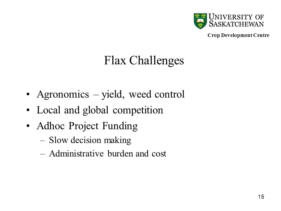 Flax Challenges Agronomics – yield, weed control