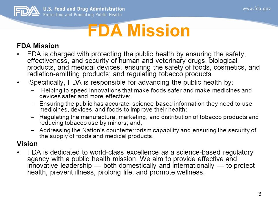 FDA Mission FDA Mission