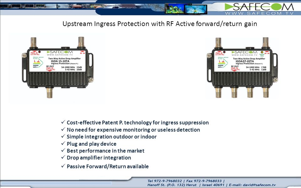 Upstream Ingress Protection with RF Active forward/return gain