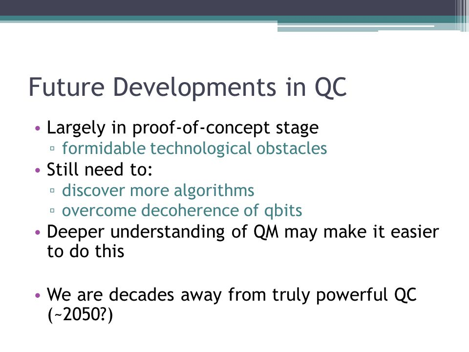 Future Developments in QC