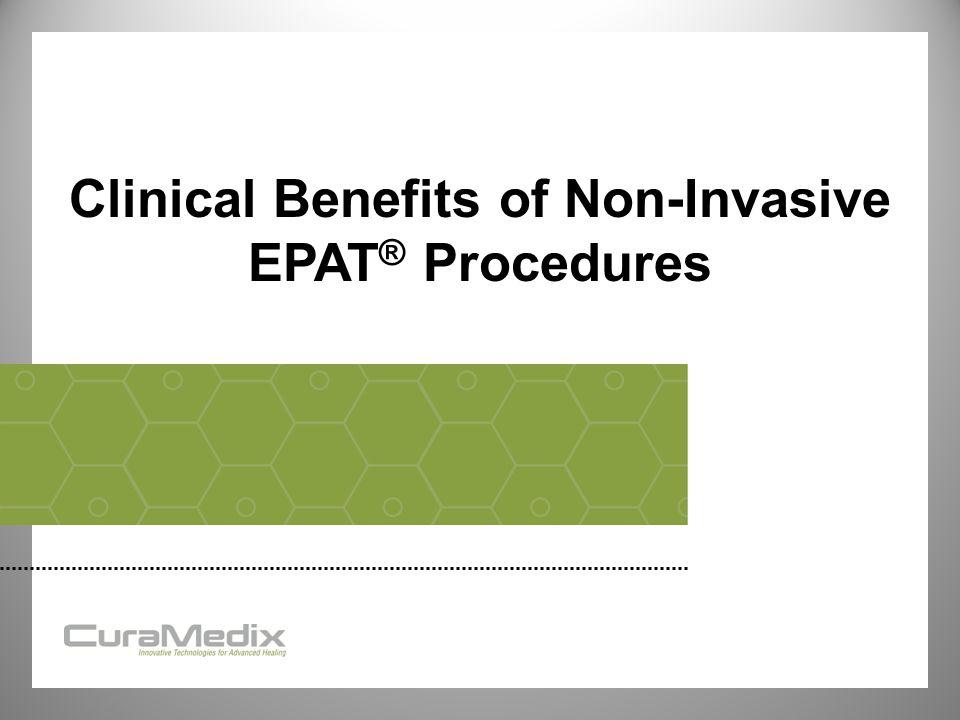 Clinical Benefits of Non-Invasive EPAT® Procedures