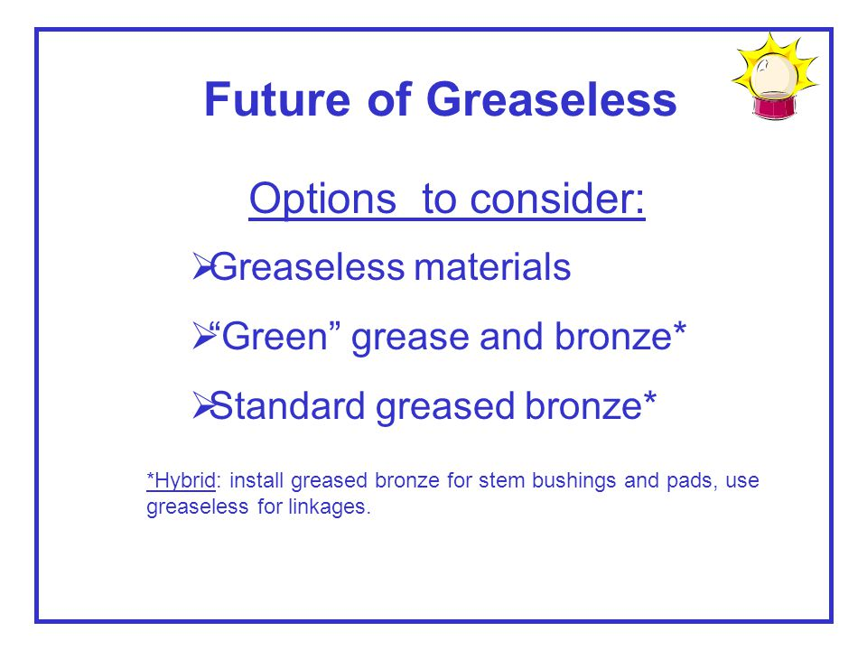 Future of Greaseless Options to consider: Greaseless materials