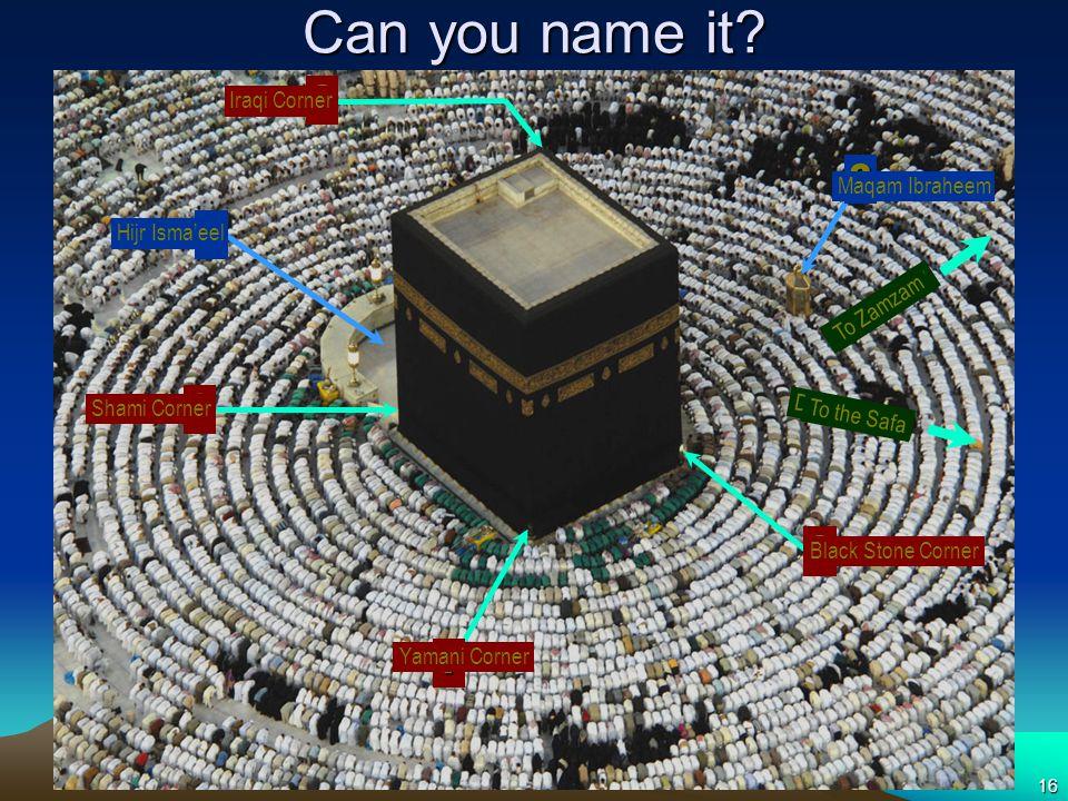 Can you name it Iraqi Corner Maqam Ibraheem Hijr Isma'eel