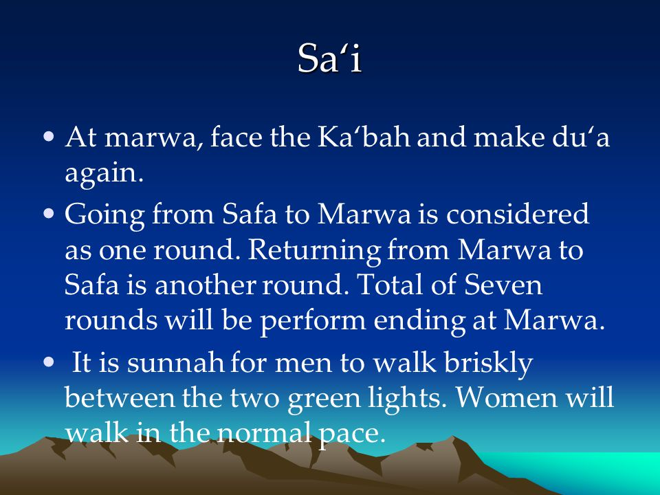 Sa'i At marwa, face the Ka'bah and make du'a again.