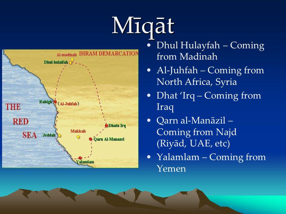 Mīqāt Dhul Hulayfah – Coming from Madinah