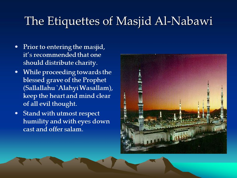 The Etiquettes of Masjid Al-Nabawi